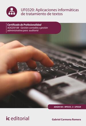 APLICACIONES INFORMÁTICAS DE TRATAMIENTO DE TEXTOS. ADGD0108 - GESTIÓN CONTABLE Y GESTIÓN ADMINISTRATIVA PARA AUDITORÍAS