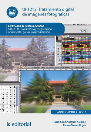 TRATAMIENTO DIGITAL DE IMÁGENES FOTOGRÁFICAS. ARPG0110 - TRATAMIENTO Y MAQUETACIÓN DE ELEMENTOS GRÁFICOS EN PREIMPRESIÓN