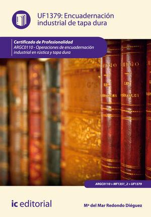 ENCUADERNACIÓN INDUSTRIAL DE TAPA DURA. ARGC0110 - OPERACIONES DE ENCUADERNACIÓN INDUSTRIAL EN RÚSTICA Y TAPA DURA