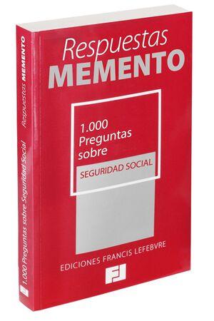 RESPUESTAS MEMENTO. 1.000 PREGUNTAS SOBRE SEGURIDAD SOCIAL