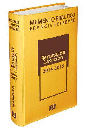 MEMENTO PRÁCTICO RECURSO DE CASACIÓN 2014-2015
