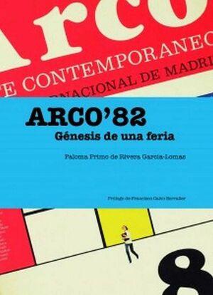 ARCO82 GENESIS DE UNA FERIA