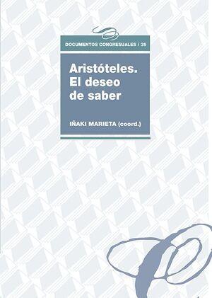 ARISTÓTELES. EL DESEO DE SABER