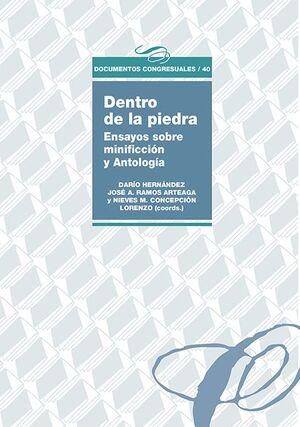 DENTRO DE LA PIEDRA. ENSAYOS SOBRE MINIFICCIÓN Y ANTOLOGÍA
