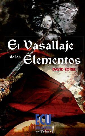 EL VASALLAJE DE LOS ELEMENTOS