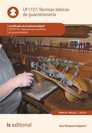 TÉCNICAS BÁSICAS DE GUARNICIONERÍA. TCPF110 - OPERACIONES AUXILIARES DE GUARNICIONERÍA