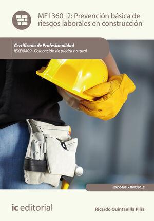 PREVENCIÓN BÁSICA DE RIESGOS LABORALES EN CONSTRUCCIÓN. IEXD0409 - COLOCACIÓN DE PIEDRA NATURAL