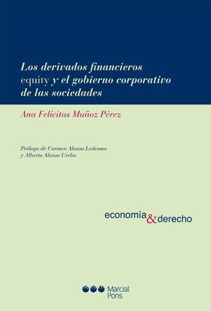 LOS DERIVADOS FINANCIEROS EQUITY Y EL GOBIERNO CORPORATIVO DE LAS SOCIEDADES