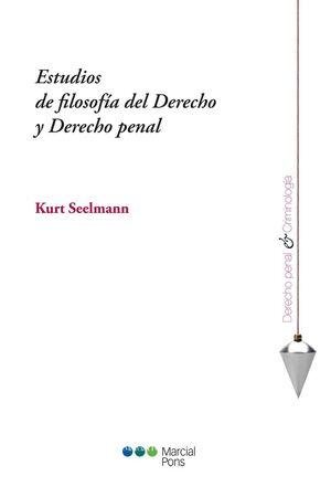 ESTUDIOS DE FILOSOFÍA DEL DERECHO Y DERECHO PENAL