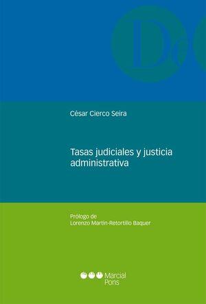 TASAS JUDICIALES Y JUSTICIA ADMINISTRATIVA