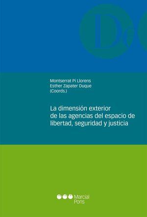 LA DIMENSIÓN EXTERIOR DE LAS AGENCIAS DEL ESPACIO DE LIBERTAD, SEGURIDAD Y JUSTICIA
