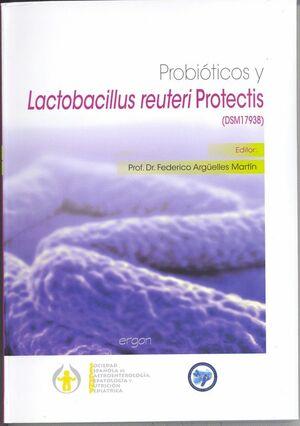 PROBIÓTICOS Y LACTOBACILLUS REUTERI PROTECTIS