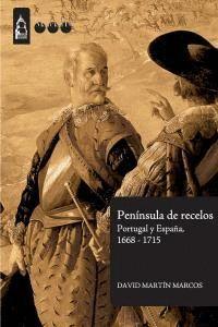 PENNSULA DE RECELOS PORTUGAL Y ESPAÑA, 1668-1715