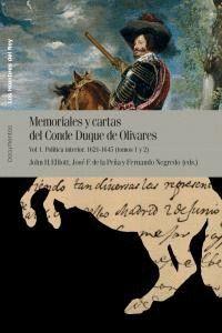 MEMORIALES Y CARTAS DEL CONDE-DUQUE DE OLIVARES POLTICA INTERIOR: 1621 A 1645