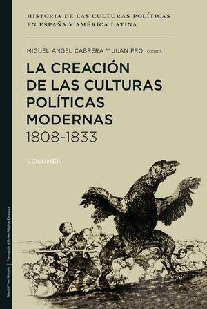 LA CREACIÓN DE LAS CULTURAS POLÍTICAS MODERNAS 1808-1833