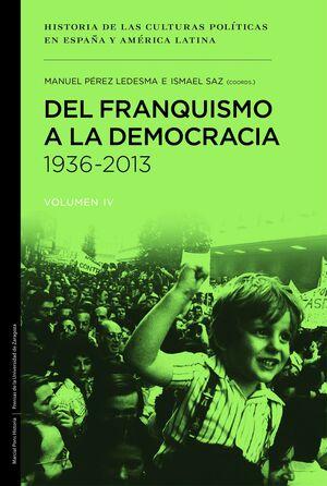 DEL FRANQUISMO A LA DEMOCRACIA 1936-2013