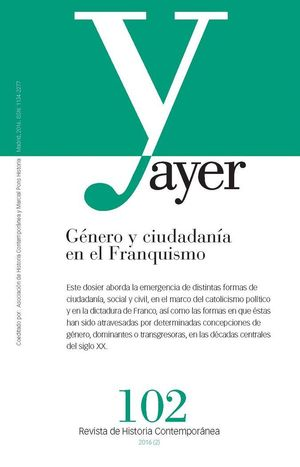 GENERO Y CIUDADANIA EN EL FRANQUISMO AYER 102