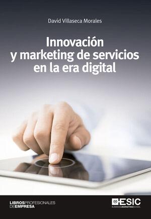 INNOVACIÓN Y MARKETING DE SERVICIOS EN LA ERA DIGITAL