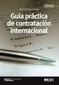 GUÍA PRÁCTICA DE LA CONTRATACIÓN INTERNACIONAL