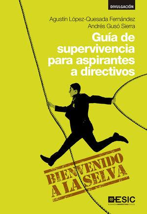 GUÍA DE SUPERVIVENCIA PARA ASPIRANTES A DIRECTIVOS