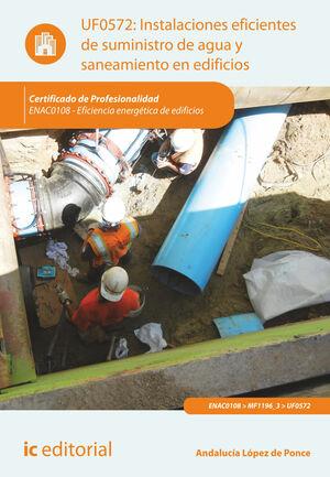 INSTALACIONES EFICIENTES DE SUMINISTRO DE AGUA Y SANEAMIENTO EN EDIFICIOS. ENAC0108 - EFICIENCIA ENERGÉTICA DE EDIFICIOS