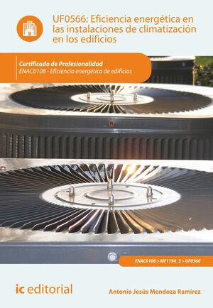 EFICIENCIA ENERGÉTICA EN LAS INSTALACIONES DE CLIMATIZACIÓN EN LOS EDIFICIOS. ENAC0108 - EFICIENCIA ENERGÉTICA DE EDIFICIOS