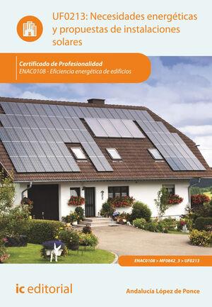 NECESIDADES ENERGÉTICAS Y PROPUESTAS DE INSTALACIONES SOLARES. ENAC0108 - EFICIENCIA ENERGÉTICA DE EDIFICIOS