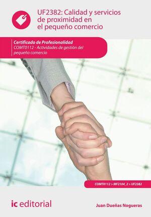 CALIDAD Y SERVICIOS DE PROXIMIDAD EN EL PEQUEÑO COMERCIO. COMT0112 - ACTIVIDADES