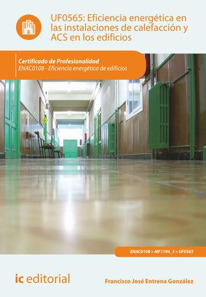 EFICIENCIA ENERGÉTICA EN LAS INSTALACIONES DE CALEFACCIÓN Y ACS EN LOS EDIFICIOS. ENAC0108 - EFICIENCIA ENERGÉTICA DE EDIFICIOS