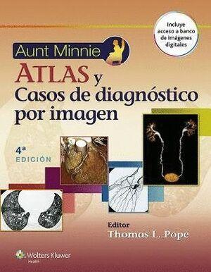 AUNT MINNIE. ATLAS Y CASOS DE DIAGNÓSTICO POR IMAGEN