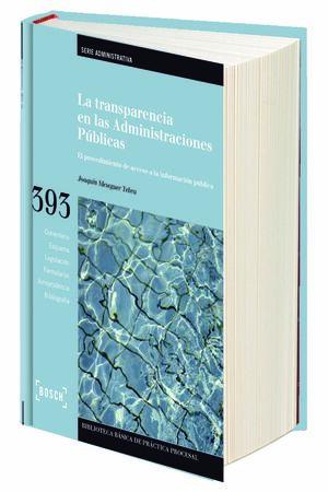 LA TRANSPARENCIA EN LAS ADMINISTRACIONES PÚBLICAS