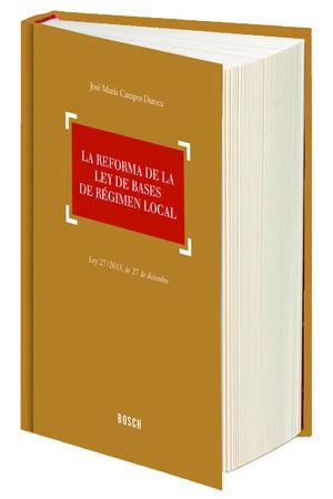 LA REFORMA DE LA LEY DE BASES DE RÉGIMEN LOCAL