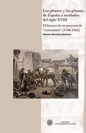 LOS GITANOS Y LAS GITANAS DE ESPAÑA A MEDIADOS DEL SIGLO XVIII