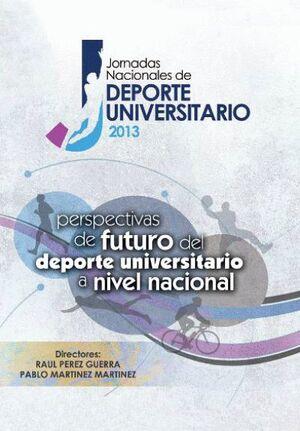 JORNADAS NACIONALES DE DEPORTE UNIVERSITARIO 2013