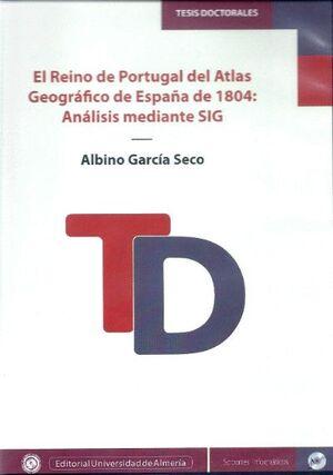 EL REINO DE PORTUGAL DEL ATLAS GEOGRÁFICO DE ESPAÑA DE 1804: ANÁLISIS MEDIANTE SIG