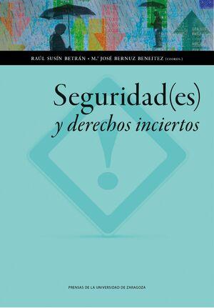 SEGURIDAD(ES) Y DERECHOS INCIERTOS