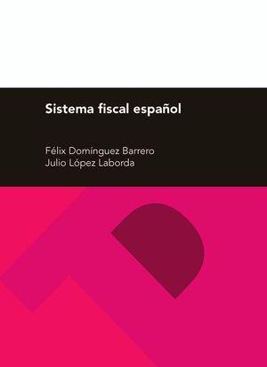 SISTEMA FISCAL ESPAÑOL (26ª EDICIÓN)