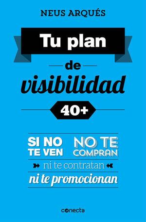 TU PLAN DE VISIBILIDAD 40+