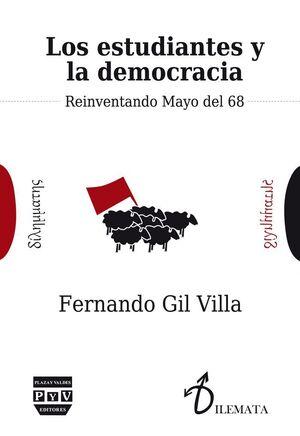 LOS ESTUDIANTES Y LA DEMOCRACIA REINVENTANDO MAYO DEL 68
