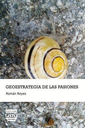 GEOESTRATEGIA DE LAS PASIONES