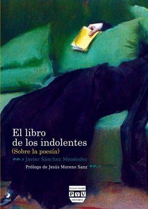 LIBRO DE LOS INDOLENTES, EL