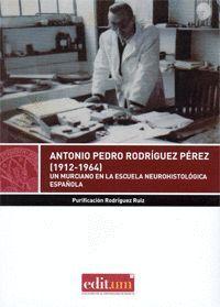 ANTONIO PEDRO RODRÍGUEZ PÉREZ (1912-1964)