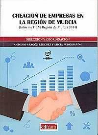 CREACIÓN DE EMPRESAS EN LA REGIÓN DE MURCIA