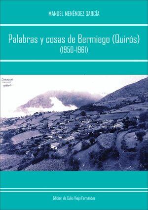PALABRAS Y COSAS DE BERMIEGO (QUIRÓS) (1950-1961)