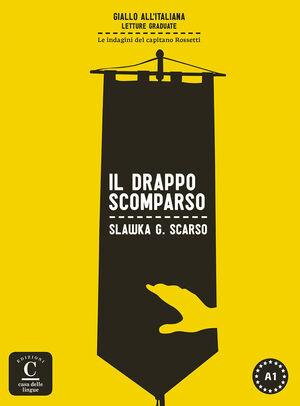 COLECCIÓN GIALLO ALL'ITALIANA. IL DRAPPO SCOMPARSO. LIBRO + MP3
