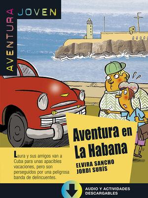 COLECCIÓN AVENTURA JOVEN AVENTURA EN LA HABANA.  LIBRO + MP3
