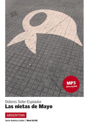 COLECCIÓN AMÉRICA LATINA. LAS NIETAS DE MAYO.  LIBRO + MP3