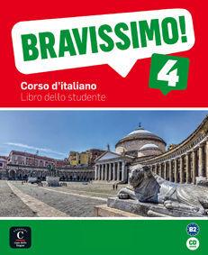 BRAVISSIMO! 4. LIBRO DELLO STUDENTE + CD