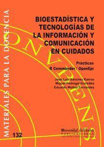 BIOESTADÍSTICA Y TECNOLOGÍAS DE LA INFORMACIÓN Y COMUNICACIÓN EN CUIDADOS