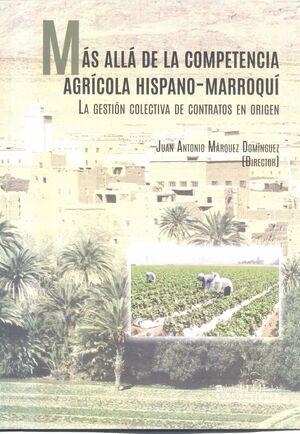 MÁS ALLÁ DE LA COMPETENCIA AGRÍCOLA HISPANO-MARROQUÍ